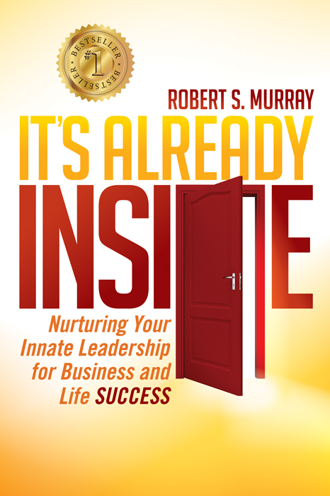 ItsALreadyInside Best Selling Author Robert Murray Vancouver, BC
